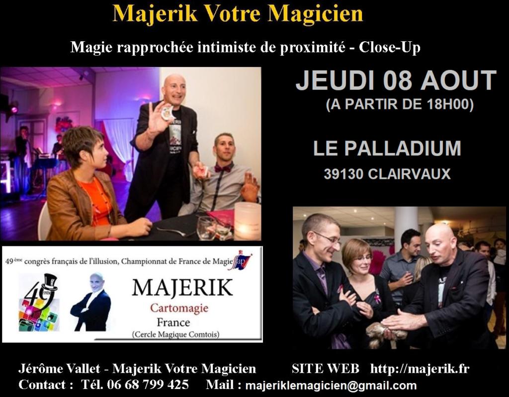 MAGIE CLOSE UP AU PALLADIUM MAJERIK CLAIRVAUX AOUT 2019